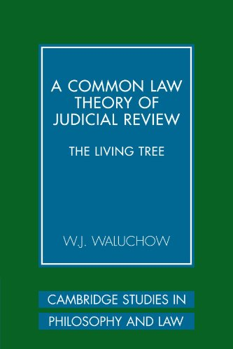a-common-law-theory-of-judicial-review-the-living-tree-cambridge-studies-in-philosophy-and-law