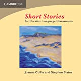 Collie, Joanne: Short Stories Audio CD: For Creative Language Classrooms
