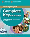 McKeegan, David: Complete Key for Schools Student's Pack (Student's Book without Answers with CD-ROM, Workbook without Answers with Audio CD)