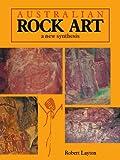 Layton, Robert: Australian Rock Art: A New Synthesis