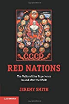Red Nations: The Nationalities Experience in…