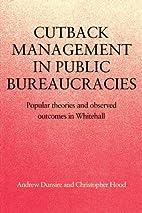 Cutback management in public bureaucracies :…