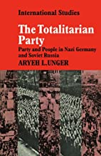 The Totalitarian Party: Party and People in…