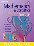 Brookie, Anna: Mathematics and Statistics for the New Zealand Curriculum Year 11 Workbook and Student CD-ROM (Cambridge Mathematics and Statistics for the New Zealand Curriculum)