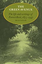The Green Avenue: The Life and Writings of…