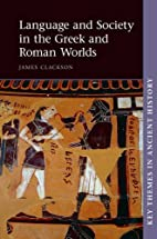 Language and Society in the Greek and Roman…