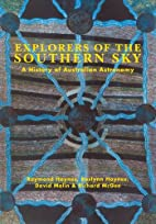 Explorers of the Southern Sky: A History of…