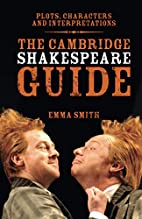 The Cambridge Shakespeare Guide by Emma…