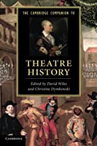 The Cambridge Companion to Theatre History…