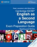 Lucantoni, Peter: Cambridge IGCSE English as a Second Language Exam Preparation Guide: Reading and Writing (Cambridge International Examinations)