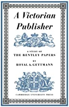 A Victorian Publisher: A Study of the…