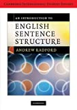 Radford, Andrew: An Introduction to English Sentence Structure International Student Edition