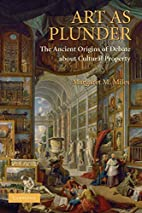 Art as Plunder: The Ancient Origins of…