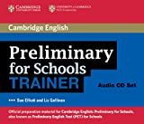 Elliott, Sue: Preliminary for Schools Trainer Audio CDs (3) (Authored Practice Tests)