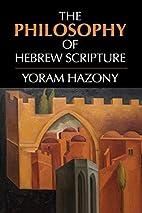 The Philosophy of Hebrew Scripture by Yoram…