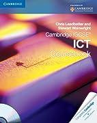 Cambridge IGCSE ICT Coursebook with CD-ROM…