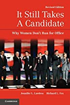 It Still Takes A Candidate: Why Women…