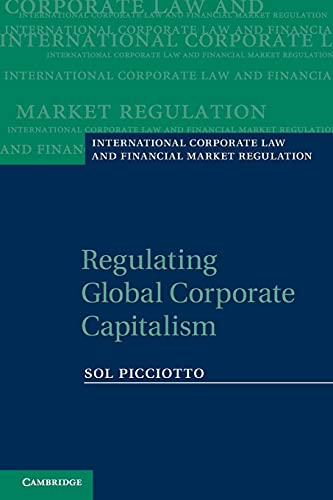 regulating-global-corporate-capitalism-international-corporate-law-and-financial-market-regulation