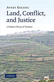 Land, Conflict, and Justice: A Political…