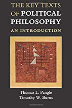 The Key Texts of Political Philosophy: An…