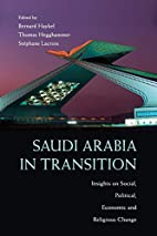 Saudi Arabia in Transition: Insights on…