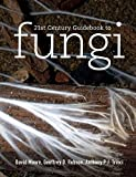 Moore, David: 21st Century Guidebook to Fungi with CD