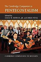 The Cambridge Companion to Pentecostalism by…