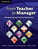 White, Ron: From Teacher to Manager: Managing Language Teaching Organizations, (PB)