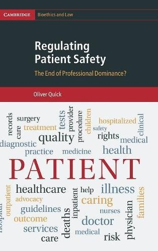 regulating-patient-safety-the-end-of-professional-dominance-cambridge-bioethics-and-law