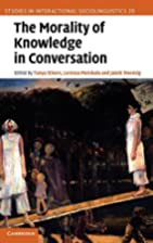 The morality of knowledge in conversation by…