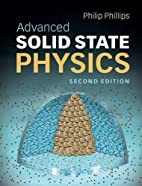 Advanced Solid State Physics by Philip…