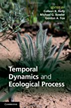 Temporal Dynamics and Ecological Process by…