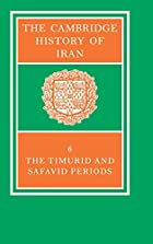 The Cambridge History of Iran (Volume 6) by…