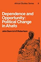 Dependence and Opportunity: Political Change…