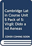 Cambridge School Classics Project: Cambridge Latin Course Unit 5 Pack of 5: Virgil: Dido and Aeneas