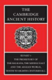 Boardman, John: The Prehistory of the Balkans: The Middle East and the Aegean World, Tenth to Eighth Centuries B.C.