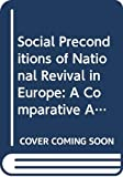 Hroch, Miroslav: Social Preconditions of National Revival in Europe: A Comparative Analysis of the Social Composition of Patriotic Groups Among the Smaller European