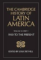The Cambridge History of Latin America,…