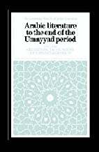 Arabic Literature to the End of the Umayyad…
