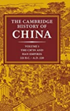 The Cambridge History of China, Vol. 1: The…
