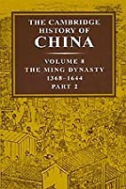 The Cambridge History of China, Vol. 8 Part…