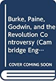Butler, Marilyn: Burke, Paine, Godwin and the Revolution Controversy