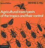 agricultural-insect-pests-of-the-tropics-and-their-control