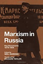 Marxism in Russia: Key Documents 1879-1906…
