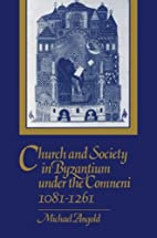 Church and Society in Byzantium under the…