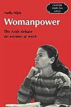 Womanpower : the Arab debate on women at…