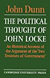 Dunn, John: The Political Thought of John Locke