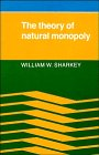 Sharkey, William S.: The Theory of Natural Monopoly