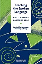 Teaching the Spoken Language by Gillian…