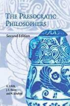 The Presocratic Philosophers: A Critical…